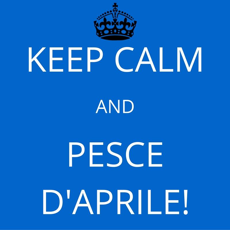 keep calm and pesce d'aprile