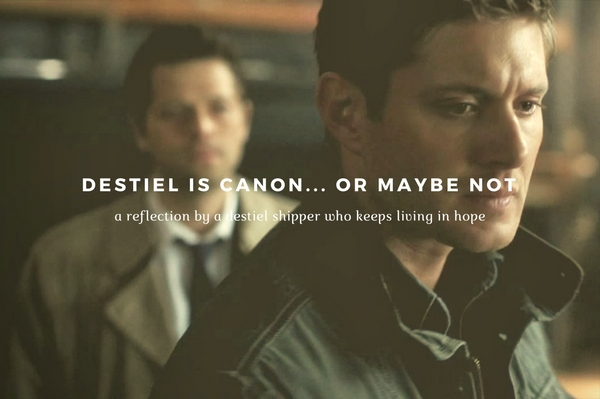 fanheart3 destiel is canon or maybe not