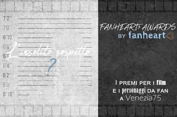 fanheart3 awards insoliti sospetti