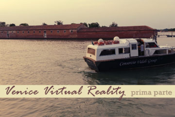 fanheart3 venice virtual reality prima parte